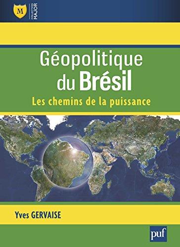 Amazon.com: Géopolitique du Brésil: Les chemins de la ...