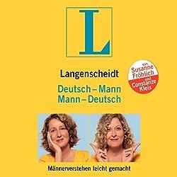 Langenscheidt Mann - Deutsch / Deutsch - Mann. Männerverstehen leicht gemacht