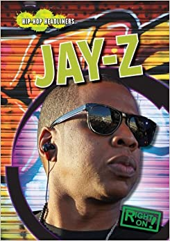 Jay-Z (Right On! Hip-Hop Headliners (Paperback)) by Roman P Nacerous (2011-01-01)