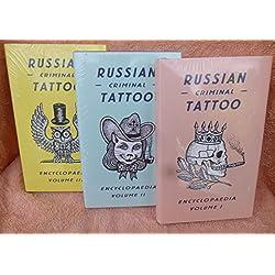 Russian Criminal Tattoo Encyclopaedia Volumes I, II, and III (New 1st Edition/1st Printings)