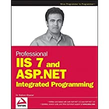 Professional IIS 7 and ASP.NET Integrated Programming