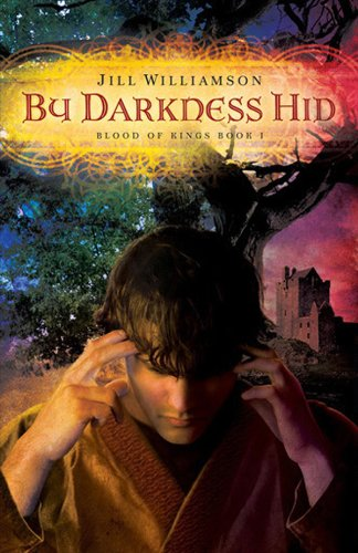 By Darkness Hid (Blood of Kings Book 1) by [Williamson, Jill, Gerke, Jeff]