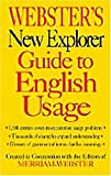 Webster's New Explorer Guide to English Usage, Merriam-Webster, Inc. Staff, 189285967X