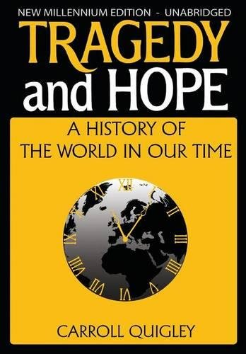 Tragedy and Hope: A History of the World in Our Time [Carroll Quigley] (Tapa Blanda)