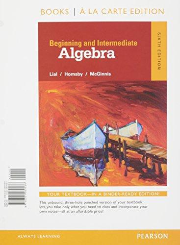 Beginning and Intermediate Algebra a la Carte -- Access Card Package (6th Edition)