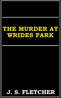 The middle of things ebook j s joseph smith fletcher amazon the murder at wrides park fandeluxe Epub