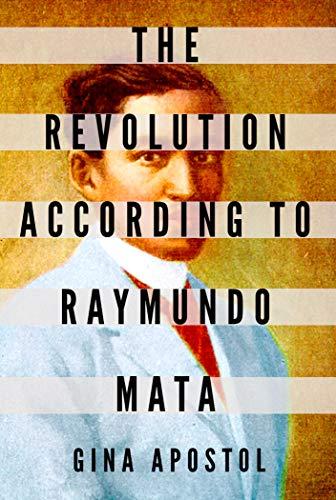 Book Cover: The Revolution According to Raymundo Mata