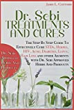 Dr. Sebi Treatments and Cures: THE STEP BY STEP