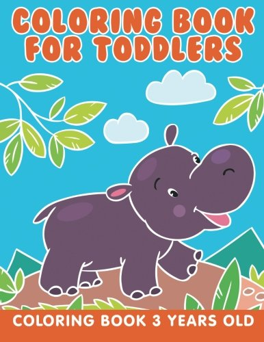 Coloring book for toddlers coloring book 3 years old jupiter kids 9781682603888 amazon com books