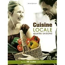 Cuisine locale - Quatre saisons