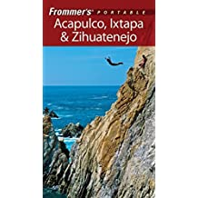 Frommer's Portable Acapulco, Ixtapa & Zihuatanejo