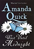 Wait Until Midnight by Amanda Quick front cover