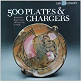 500 Plates & Chargers: Innovative Expressions of