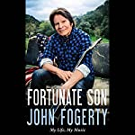 Fortunate Son: My Life, My Music | John Fogerty