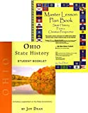 img - for Ohio State History from a Christian Perspective (Complete Course) (State History from a Christian Perspective, Ohio) book / textbook / text book