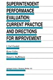 Superintendent Performance Evaluation: Current Practice and Directions for Improvement (Evaluation in Education and Human Services)