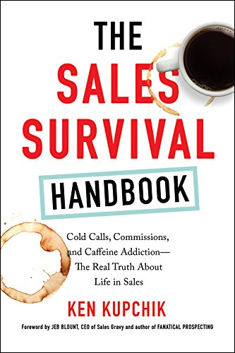 Amazon the sales survival handbook cold calls commissions the sales survival handbook cold calls commissions and caffeine addiction the fandeluxe Choice Image