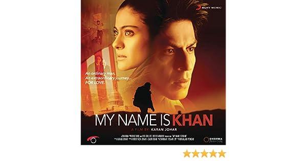 my name is khan songs free download zip file