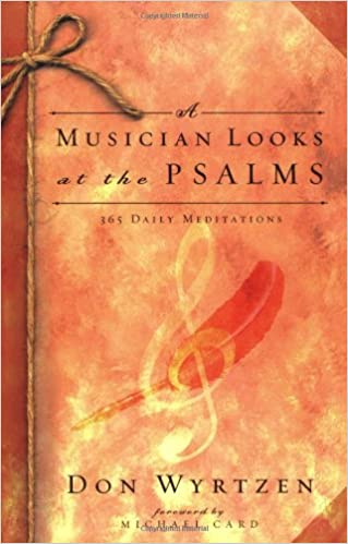 In the Psalms In Hard Places -- Daily Meditations for Three Months