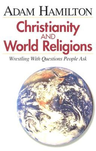Christianity and world religions participants book wrestling christianity and world religions participants book wrestling with questions people ask by hamilton fandeluxe Choice Image