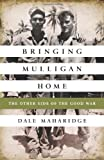 Bringing Mulligan Home, Dale Maharidge, 1586489992