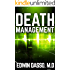 Death Management: A Medical Thriller (Jack Bass Black Cloud Chronicles Book 3)