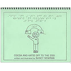 Cocoa and Katie Off To The Zoo - A Braille and Tactile Storybook