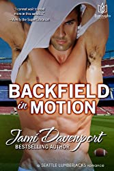 Backfield in Motion (Seattle Lumberjacks Book 4)