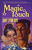 The Magic Touch (Fairy Godmothers' Union Book 1)