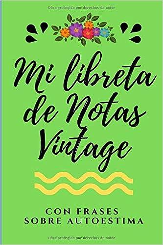 Mi Libreta De Notas Vintage Con Frases Sobre Autoestima