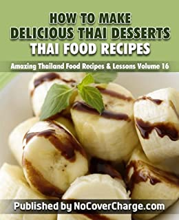 How to make delicious thai desserts thai food recipes amazing how to make delicious thai desserts thai food recipes amazing thailand food recipes lessons forumfinder Images