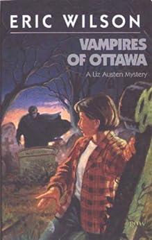 Vampires of Ottawa (Eric Wilson Mysteries Book 6) by [Wilson, Eric]