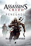 Assassin's Creed. Renegado
