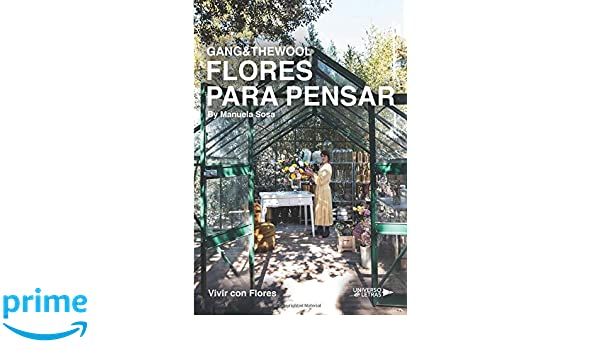 Gang y the wool Flores para pensar (Spanish Edition): Manuela Sosa: 9788417274825: Amazon.com: Books