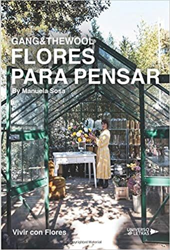 Gang y the wool Flores para pensar (Spanish Edition): Manuela Sosa: 9788417274825: Amazon.com: Books