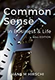 Common Sense – In Business & Life