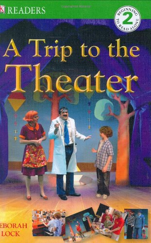 Download DK Readers: A Trip to the Theater pdf