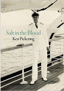 Salt in the Blood by Ken Pickering (2011-01-17)