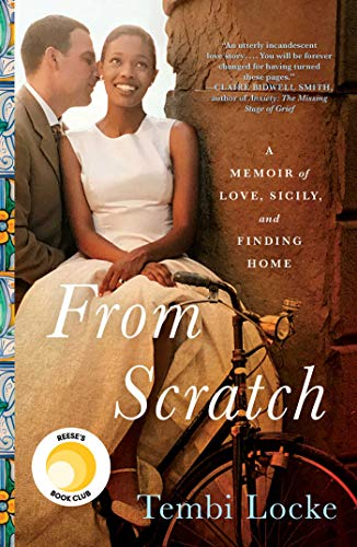 Traveler Healthy - From Scratch: A Memoir of Love, Sicily, and Finding Home
