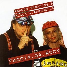 faccia da rock franco paradise from the album faccia da rock feat