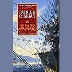 The Far Side of the World: Aubrey/Maturin Series, Book 10 | Patrick O'Brian