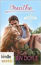 St. Helena Vineyard Series: Breathe (Kindle Worlds Novella) ((Hansons of St. Helena Book 2))
