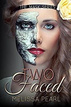 Two-Faced (The Masks Series Book 2) by [Pearl,Melissa]