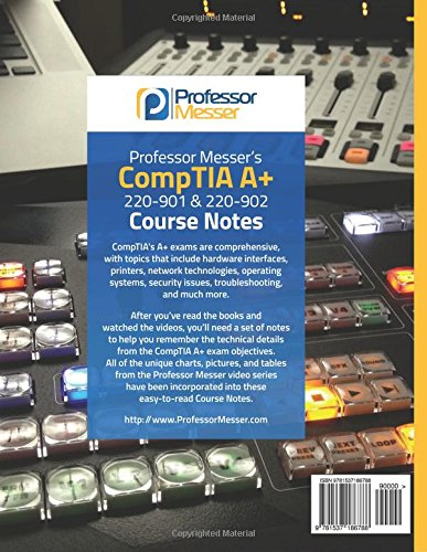 Professor Messer S Comptia A 220 901 And 220 902 Course Notes New
