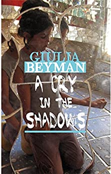 A Cry in the Shadows (Nora Cooper Mysteries Book 2) by [Beyman, Giulia]