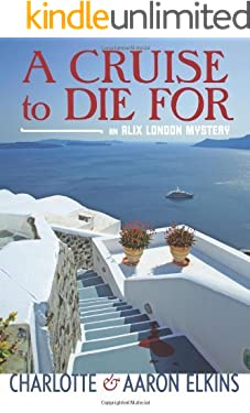 A Cruise to Die For (An Alix London Mystery Book 2)