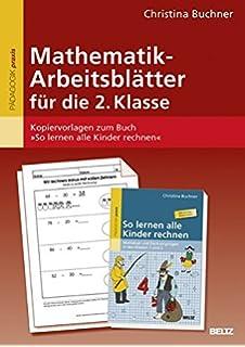 So lernen alle Kinder rechnen: Mathelust und Denkvergnügen in den ...