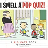 I Smell a Pop Quiz!: A Big Nate Book
