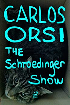 The Schroedinger Show por [Orsi, Carlos]