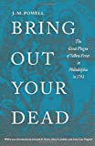 download ebook bring out your dead: the great plague of yellow fever in philadelphia in 1793 (studies in health, illness, and caregiving) by j. h. powell (1993-06-01) pdf epub